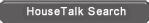Search HouseTalk